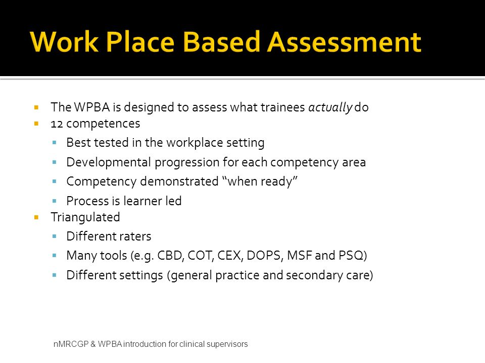 Work Place Based Assessment