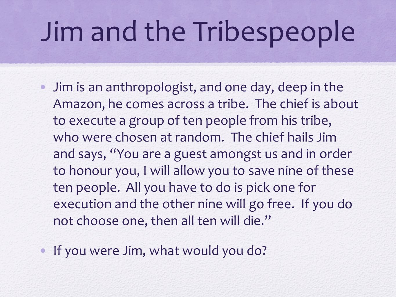 Jim and the Tribespeople
