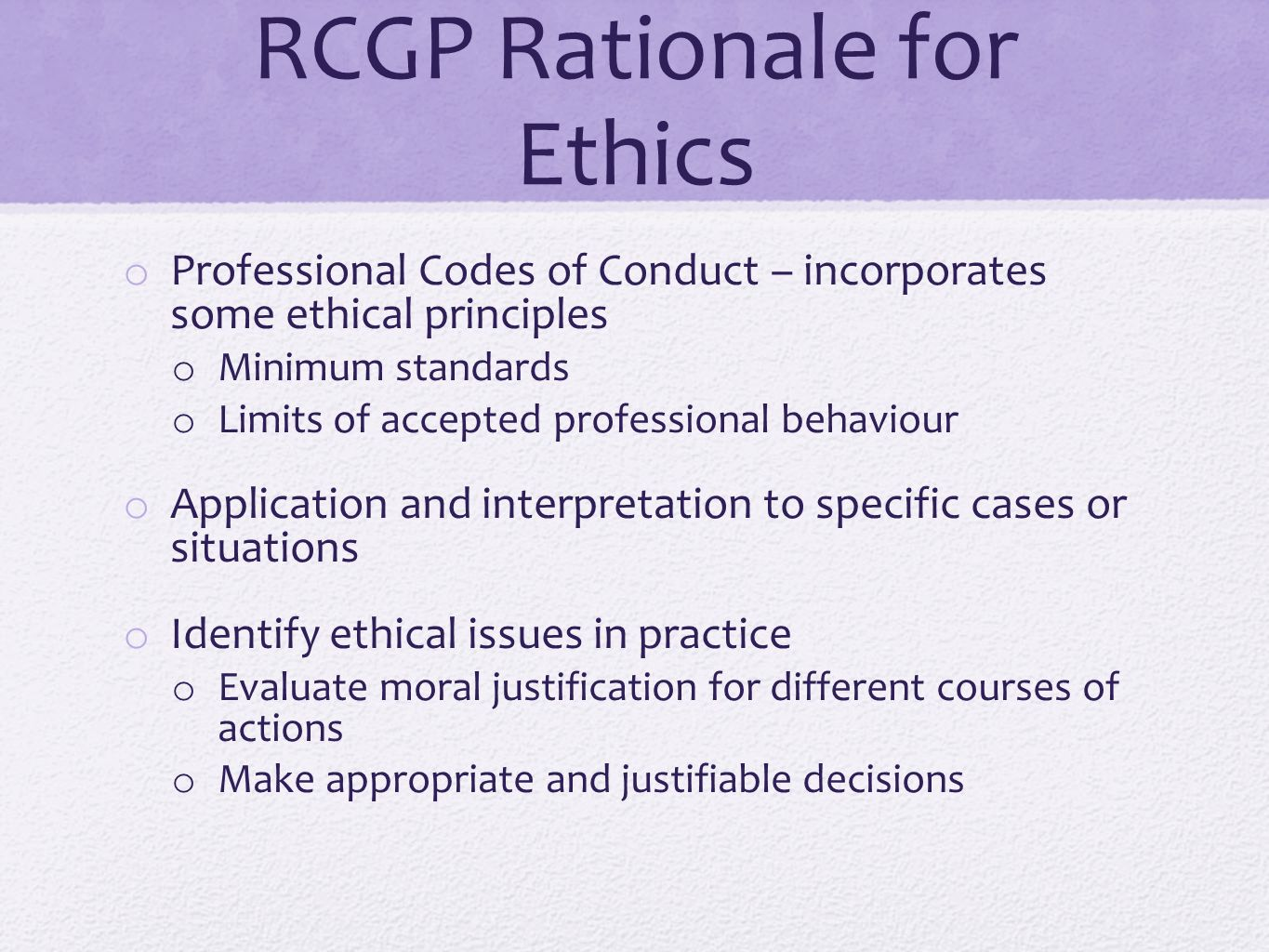 RCGP Rationale for Ethics
