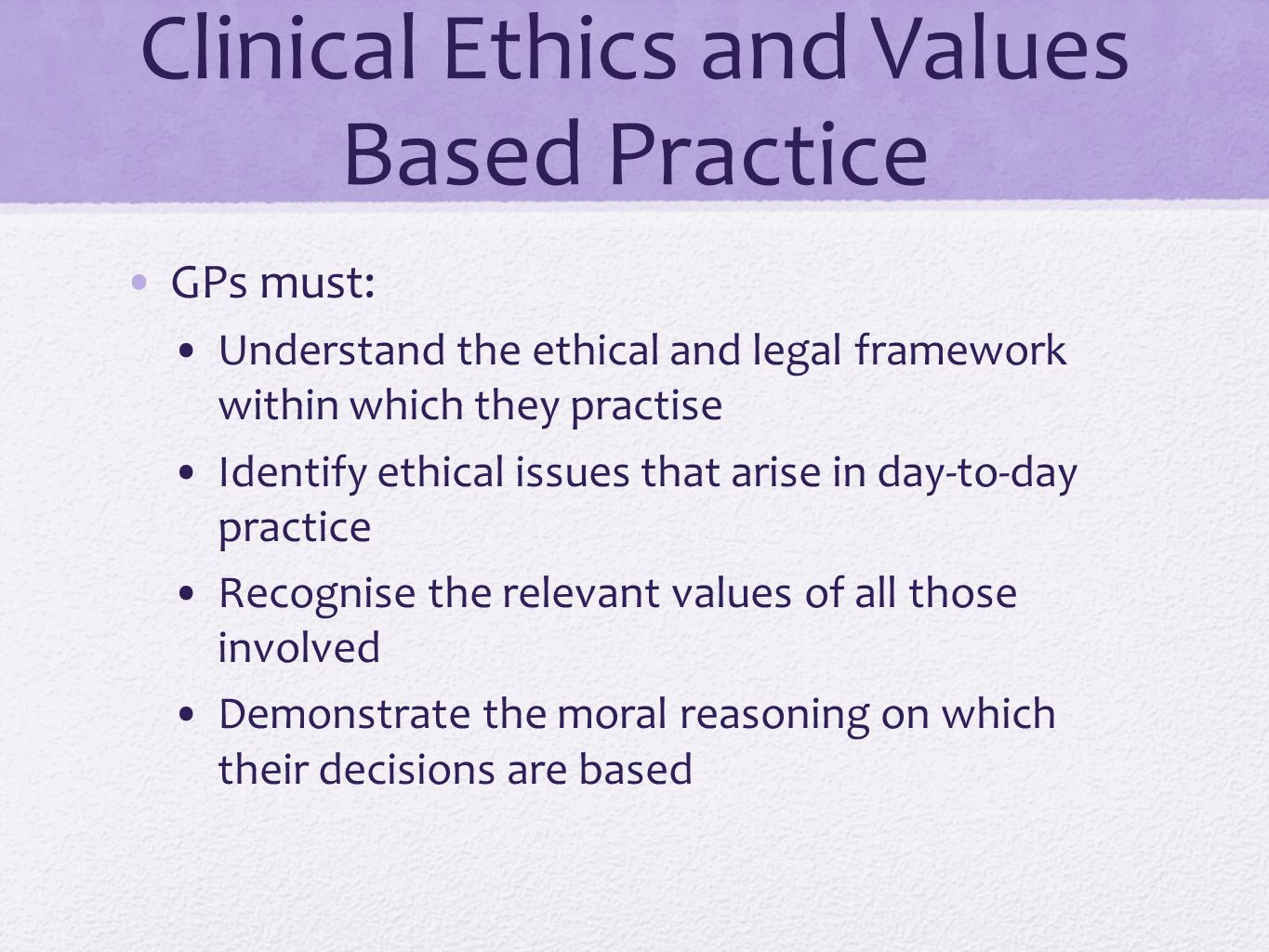 Clinical Ethics and Values Based Practice