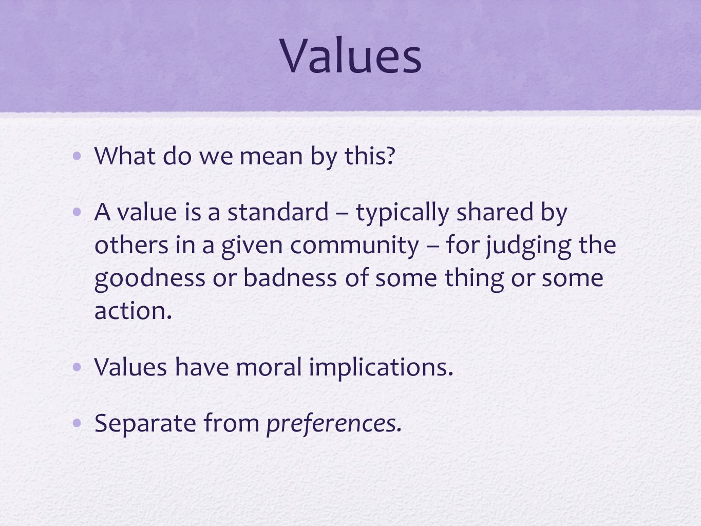Values What do we mean by this