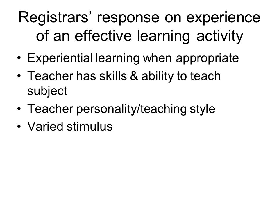 Registrars' response on experience of an effective learning activity