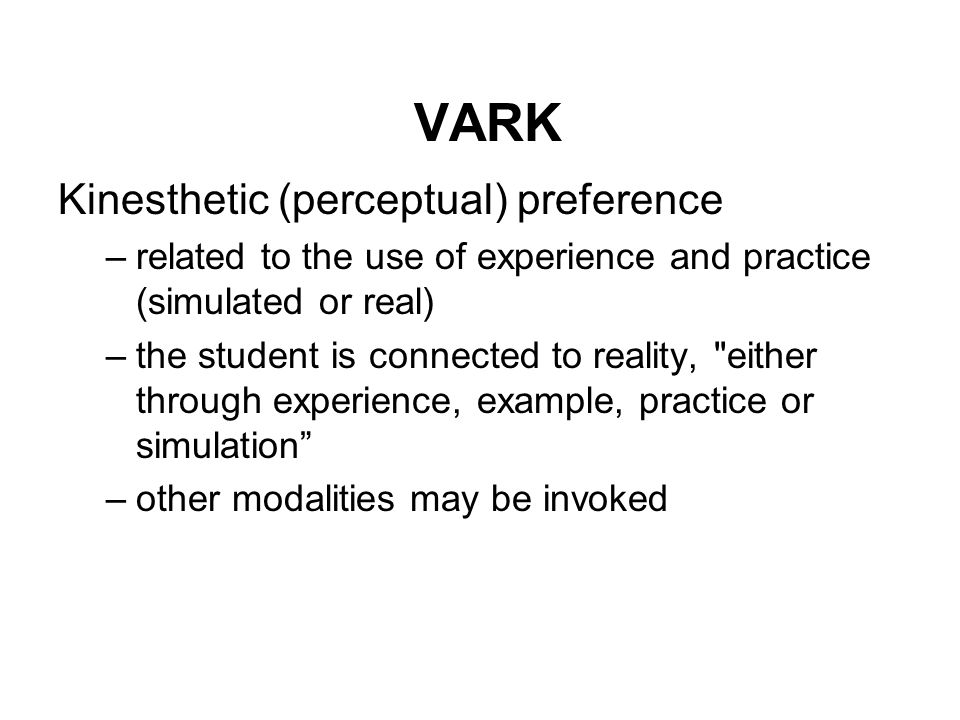 VARK Kinesthetic (perceptual) preference