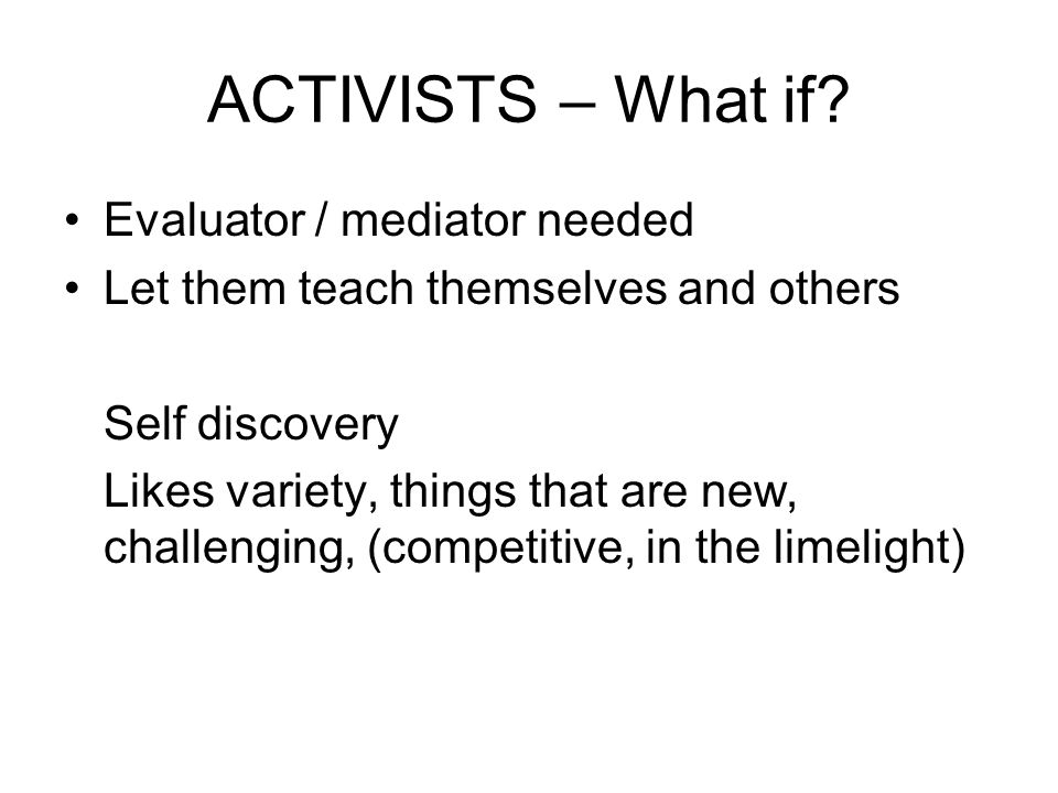 ACTIVISTS – What if Evaluator / mediator needed