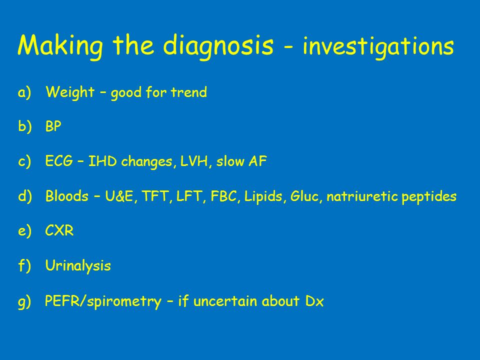 Making the diagnosis - investigations
