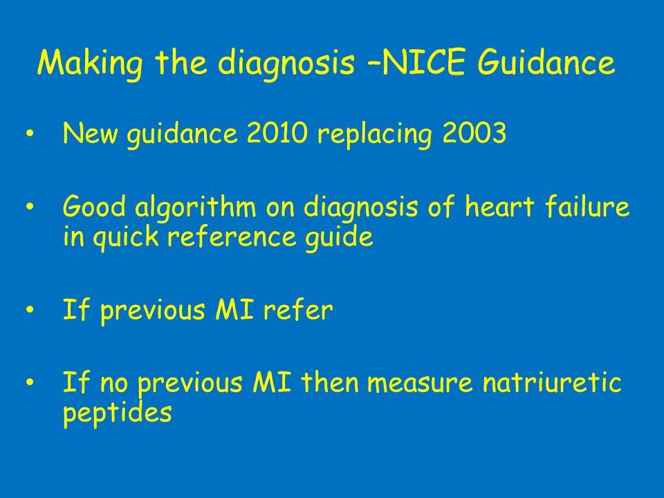 Making the diagnosis –NICE Guidance