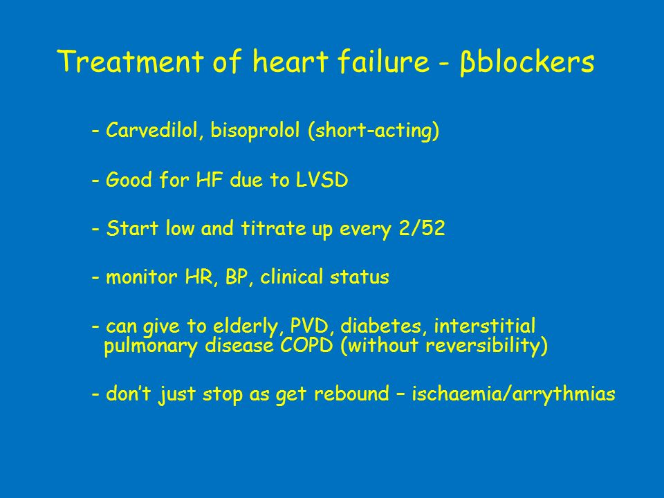 Treatment of heart failure - βblockers