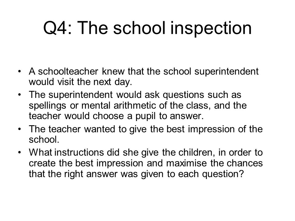 Q4: The school inspection