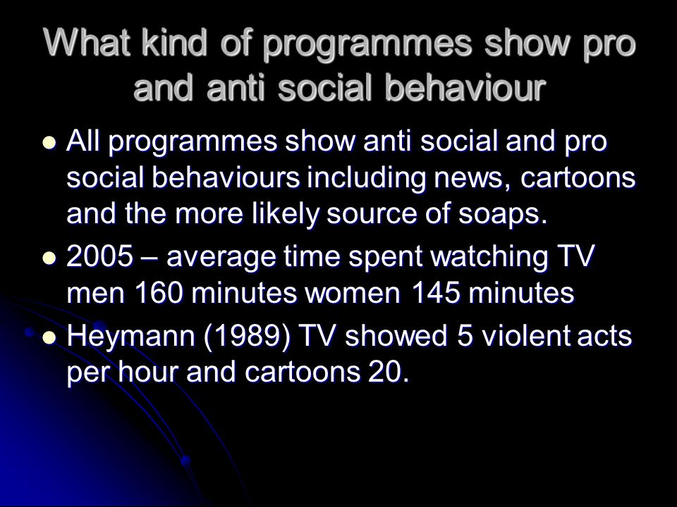 how media influences antisocial behavior If you worry about the type of media programming your child views and how it  influences her behavior, you are not alone concerns about the.