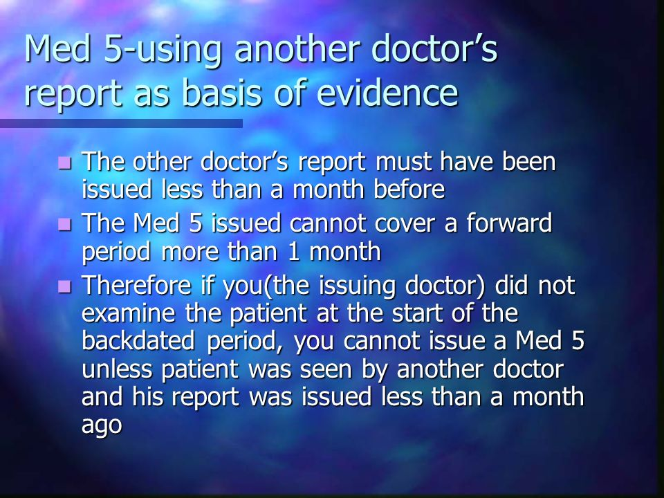 Med 5-using another doctor's report as basis of evidence