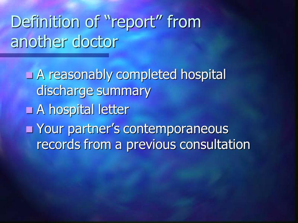 Definition of report from another doctor