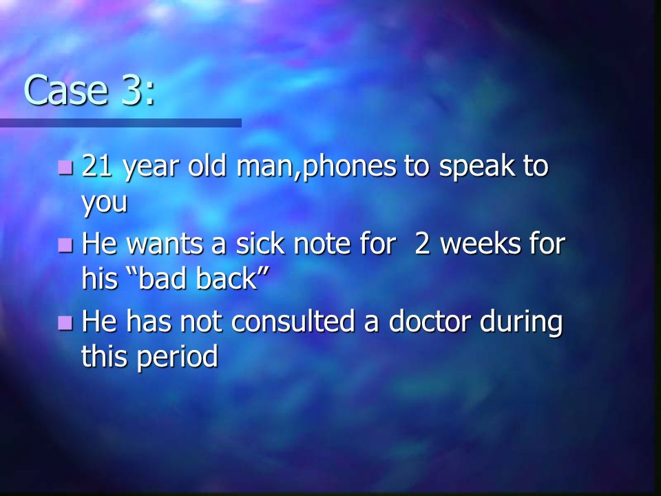 Case 3: 21 year old man,phones to speak to you