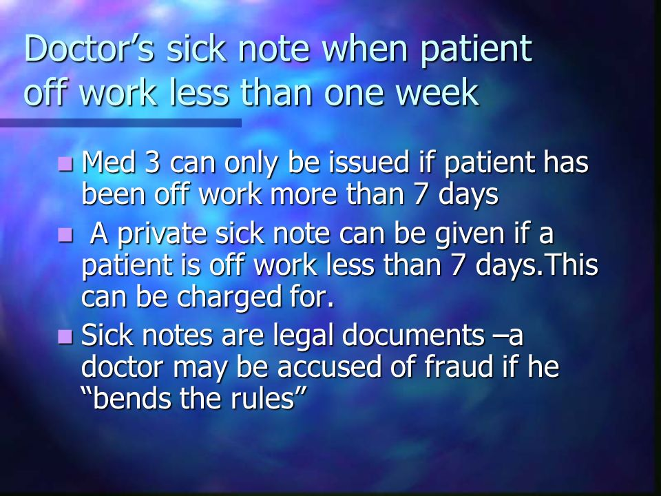 Doctor's sick note when patient off work less than one week