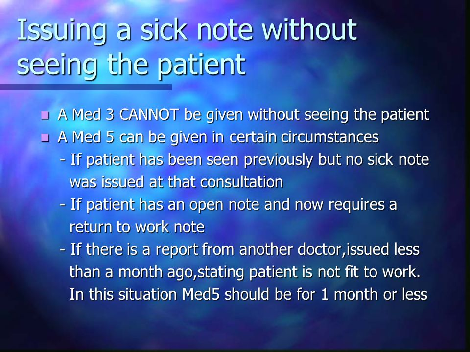 Issuing a sick note without seeing the patient