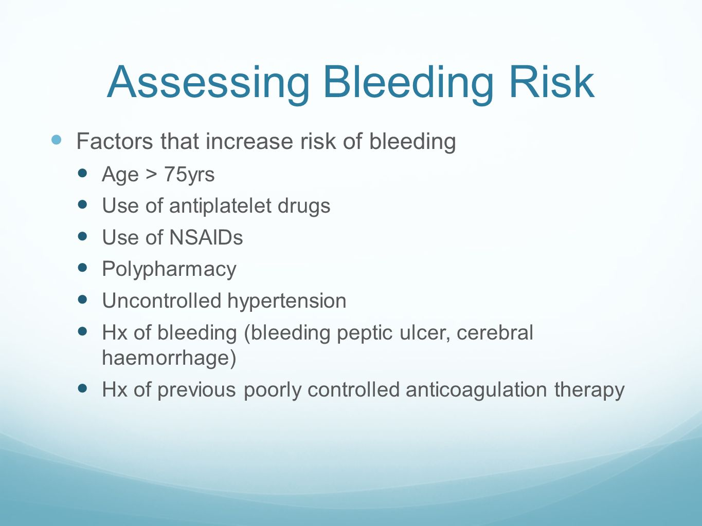 Assessing Bleeding Risk