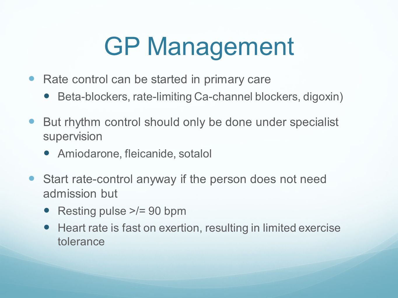 GP Management Rate control can be started in primary care