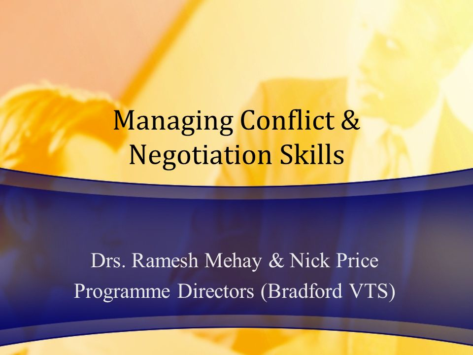 Managing Conflict & Negotiation Skills