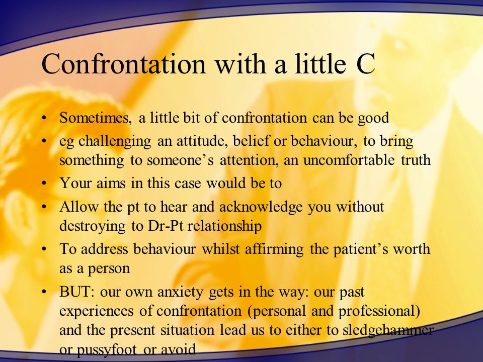 Confrontation with a little C