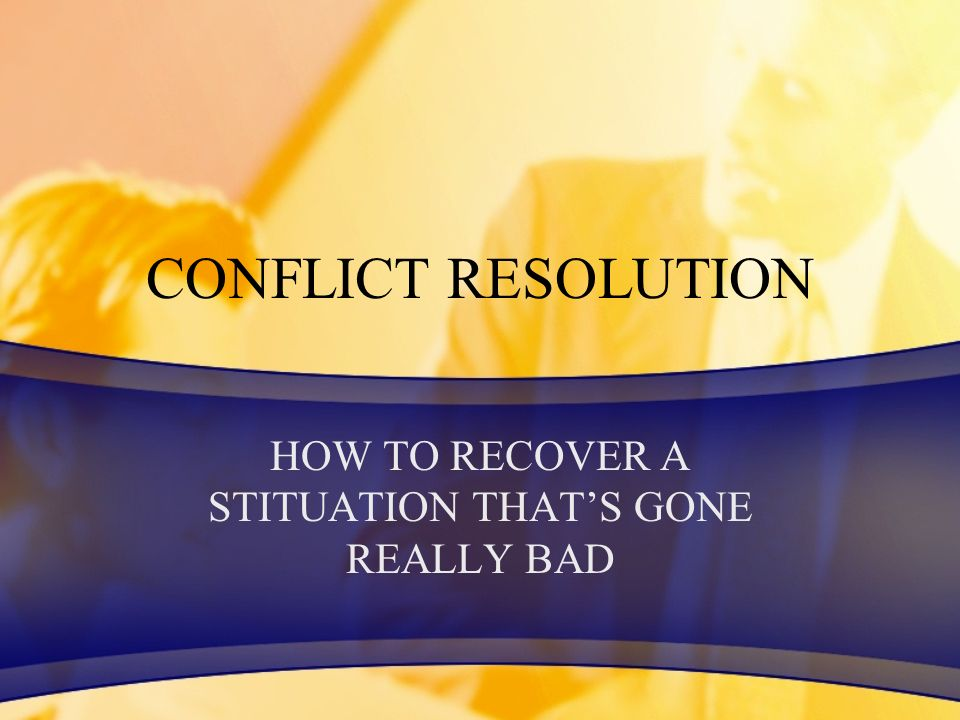 HOW TO RECOVER A STITUATION THAT'S GONE REALLY BAD