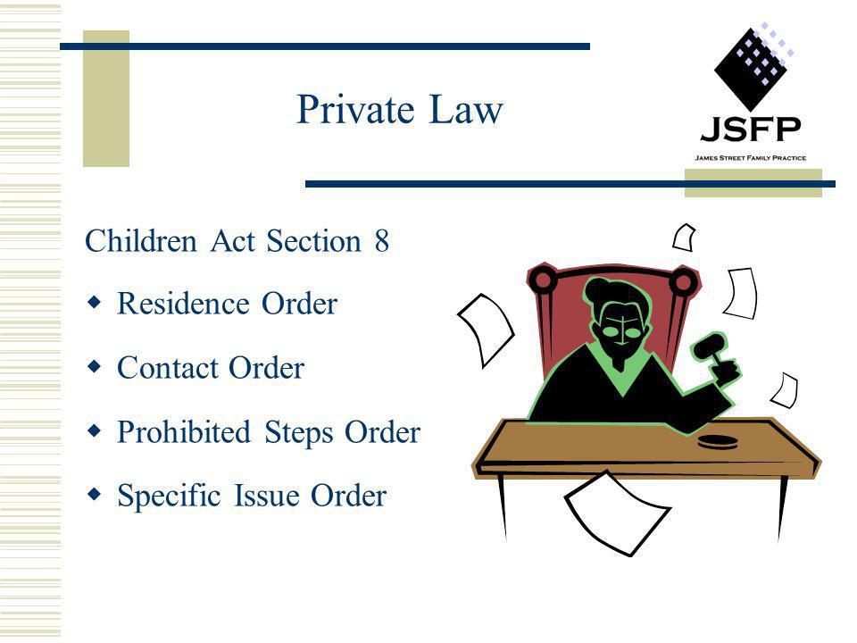 Private Law Children Act Section 8 Residence Order Contact Order