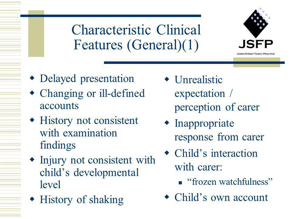 Characteristic Clinical Features (General)(1)
