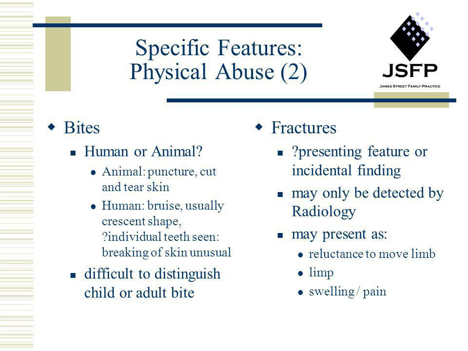 Specific Features: Physical Abuse (2)