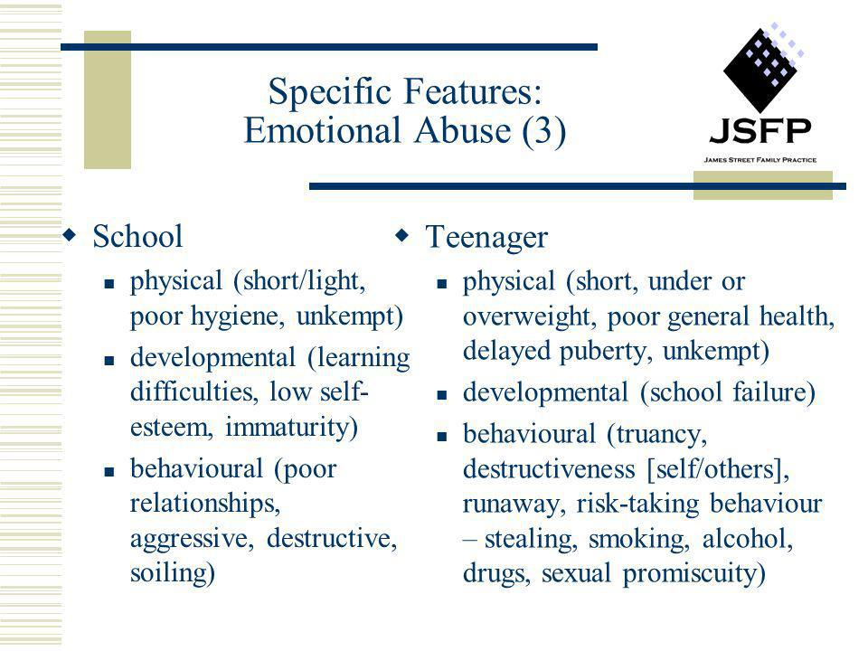 Specific Features: Emotional Abuse (3)