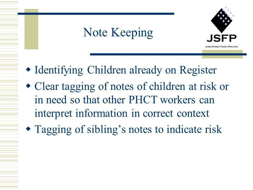 Note Keeping Identifying Children already on Register