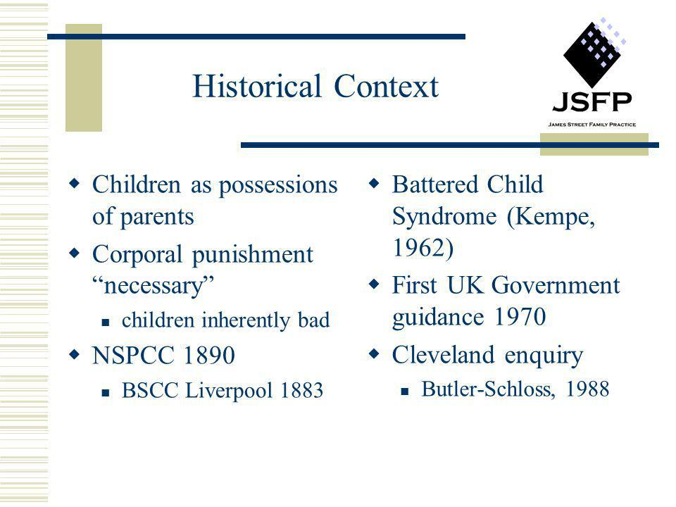 Historical Context Children as possessions of parents