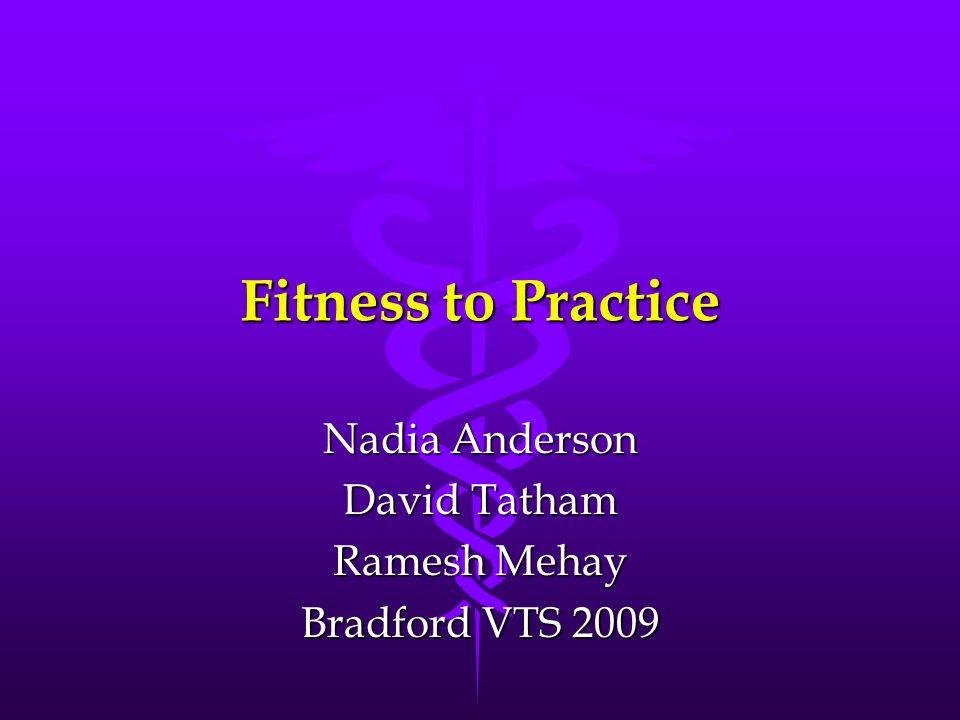 Nadia Anderson David Tatham Ramesh Mehay Bradford VTS 2009