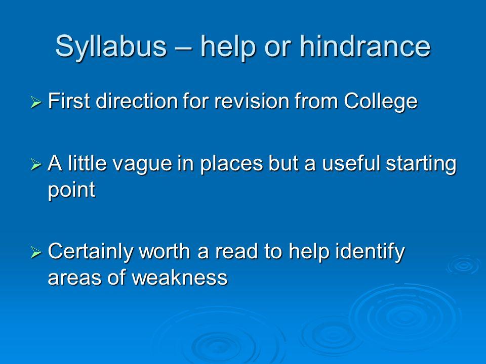 Syllabus – help or hindrance