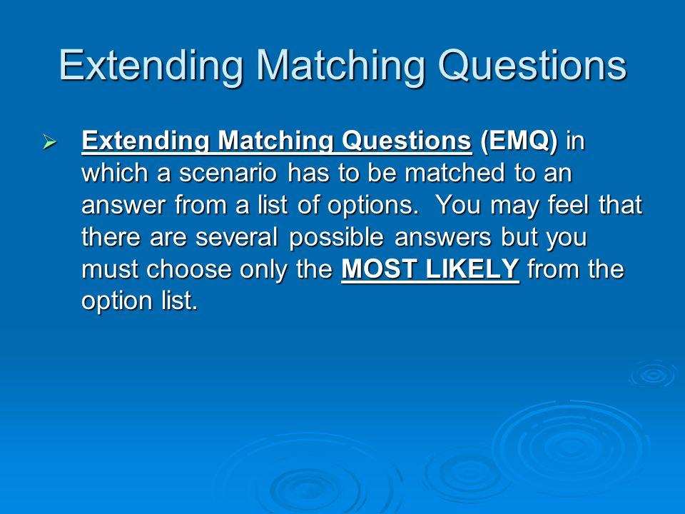 Extending Matching Questions