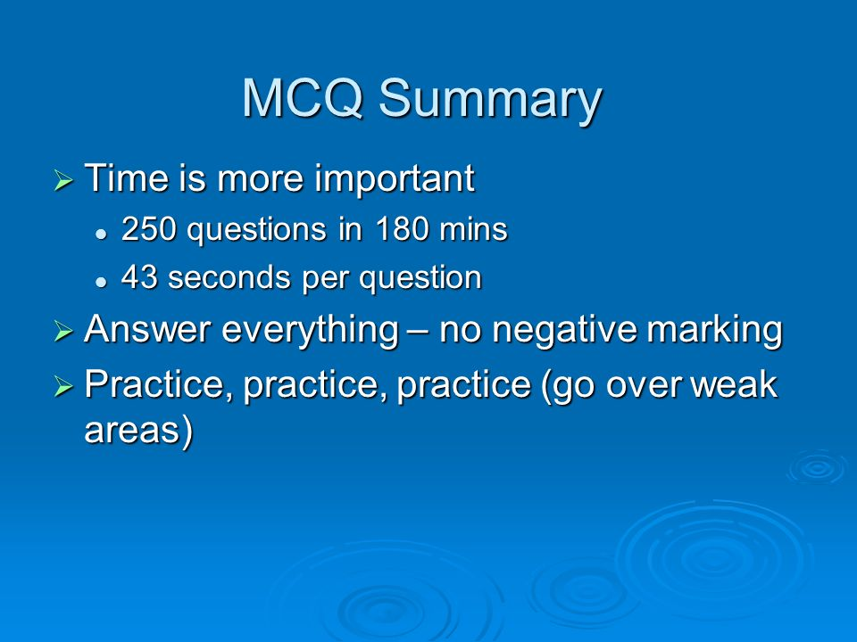 MCQ Summary Time is more important