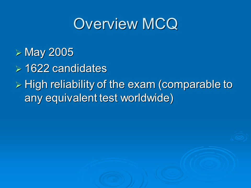 Overview MCQ May 2005 1622 candidates