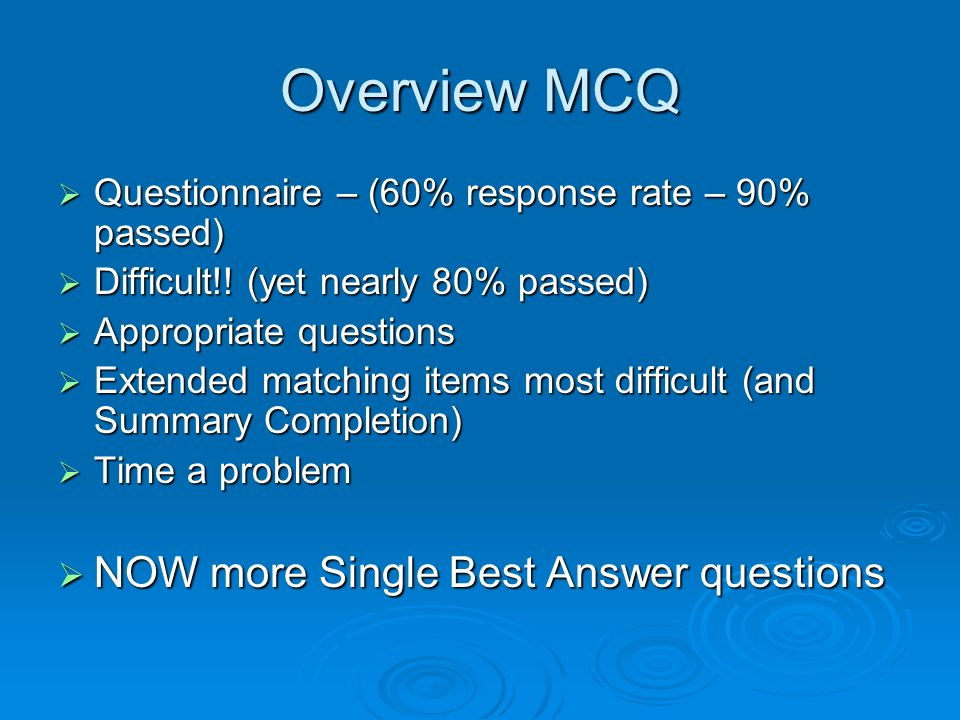 Overview MCQ NOW more Single Best Answer questions