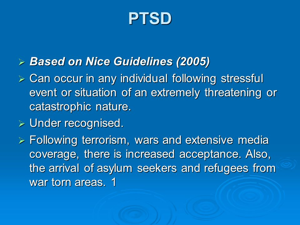 PTSD Based on Nice Guidelines (2005)