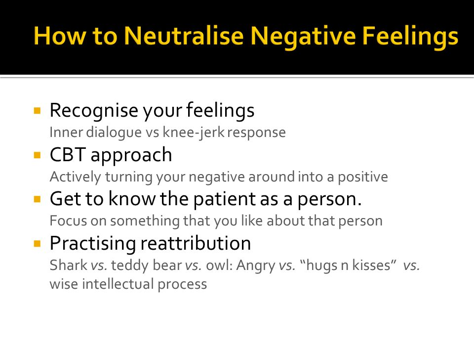 How to Neutralise Negative Feelings