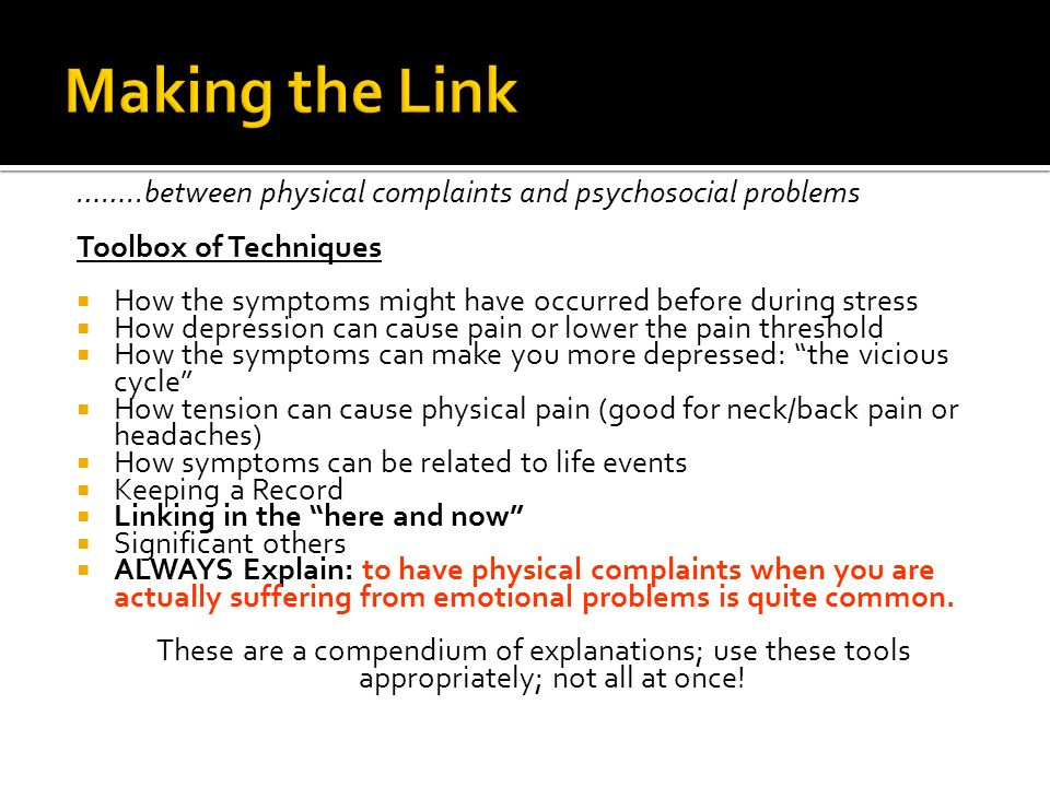 Making the Link ……..between physical complaints and psychosocial problems. Toolbox of Techniques.