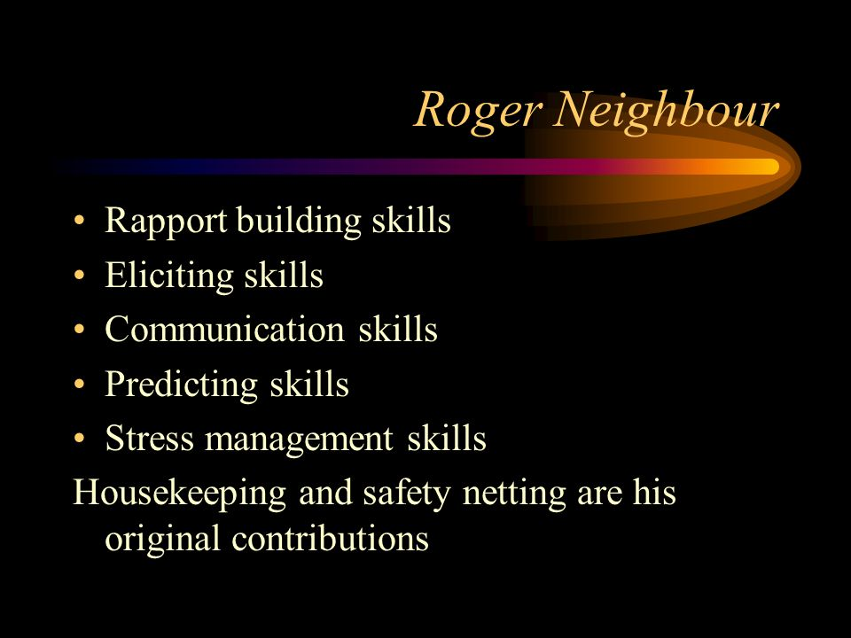 Roger Neighbour Rapport building skills Eliciting skills