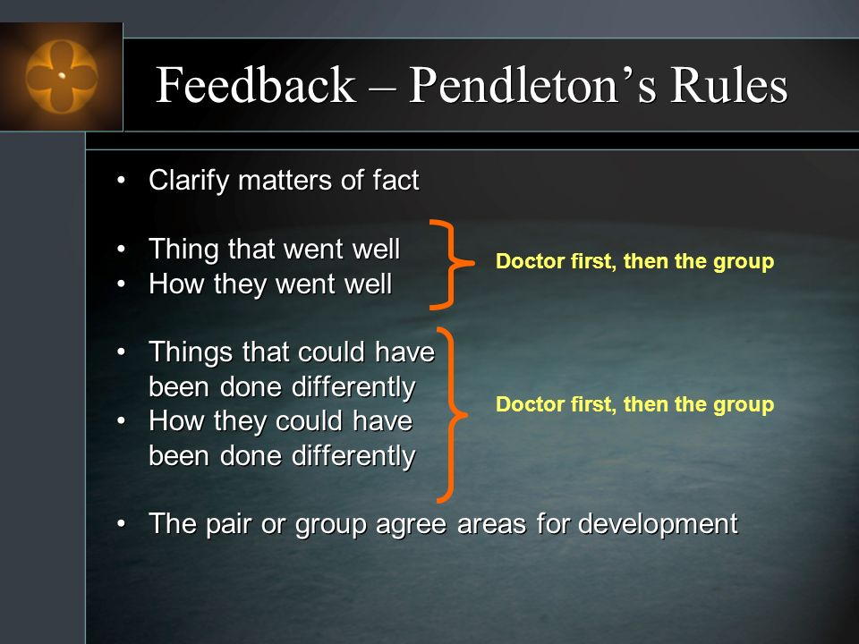 Feedback – Pendleton's Rules