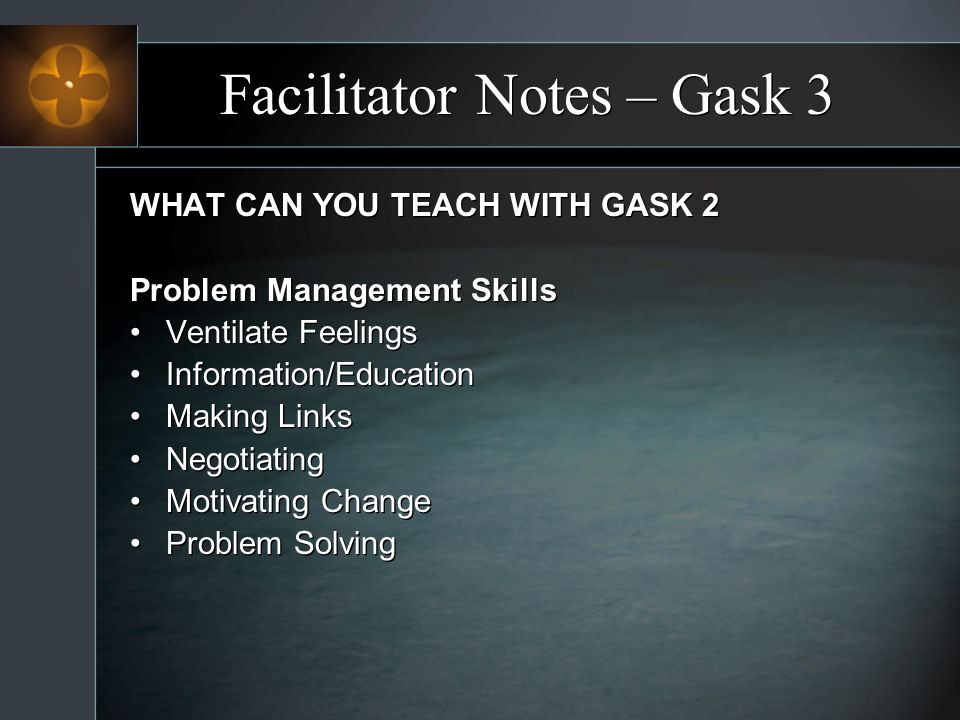 Facilitator Notes – Gask 3