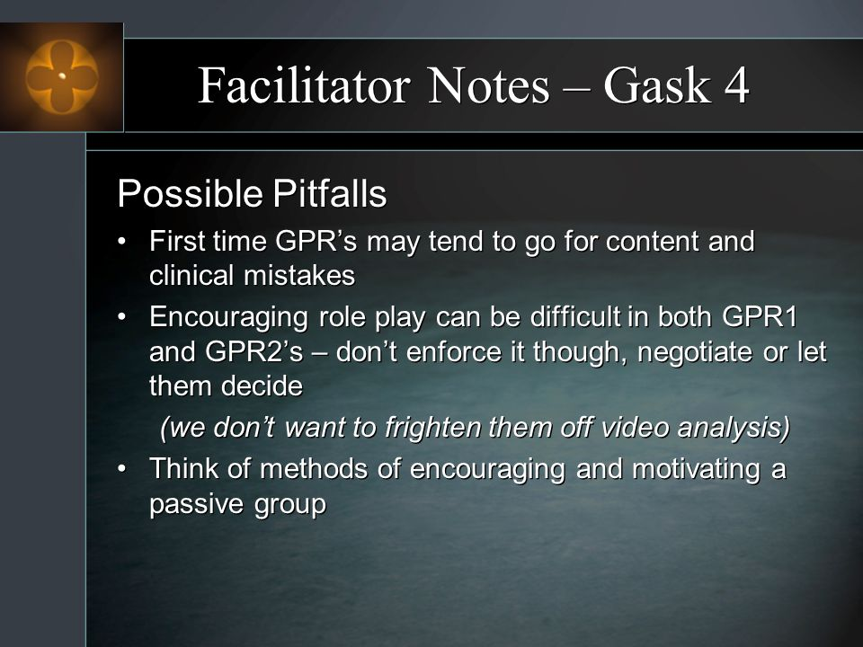 Facilitator Notes – Gask 4