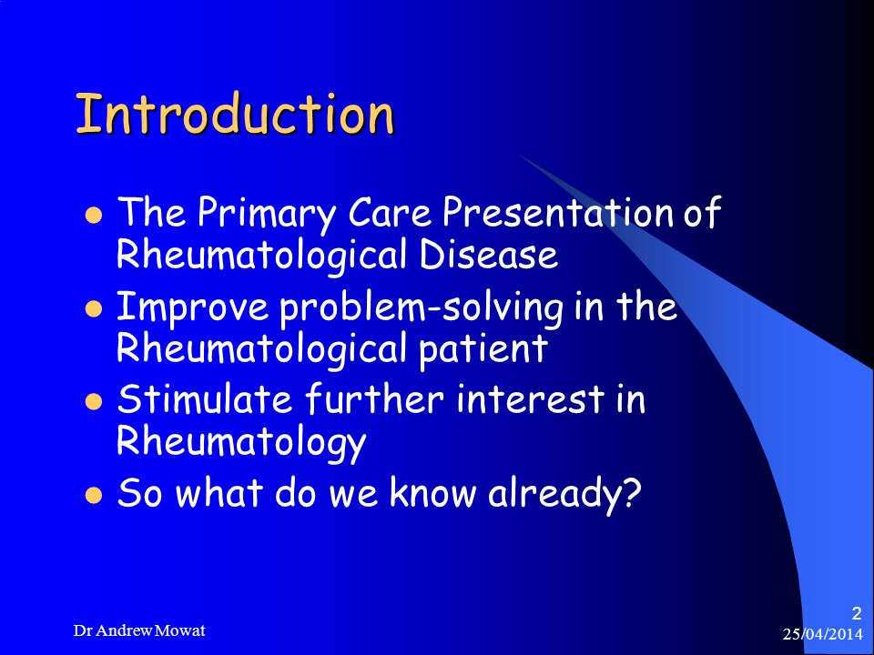 Introduction The Primary Care Presentation of Rheumatological Disease