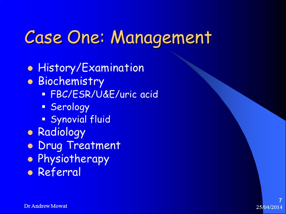 Case One: Management History/Examination Biochemistry Radiology