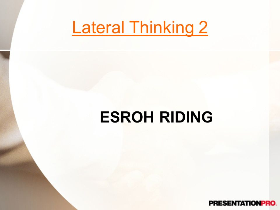 Lateral Thinking 2 ESROH RIDING Horse Back Riding