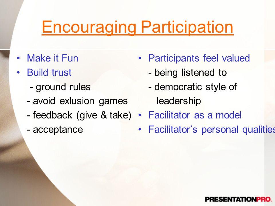 Encouraging Participation