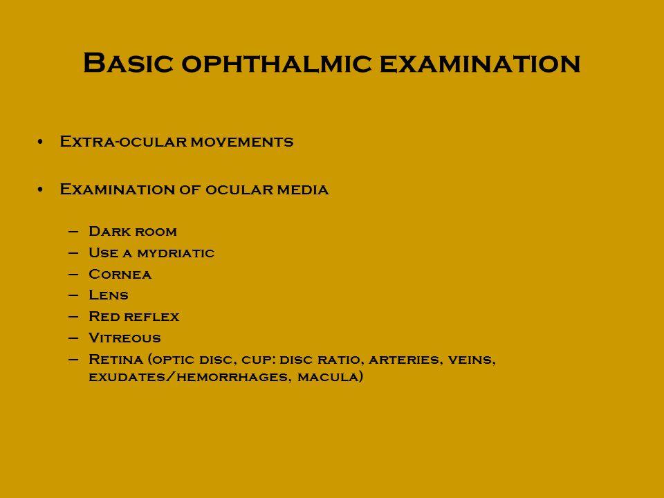 Basic ophthalmic examination