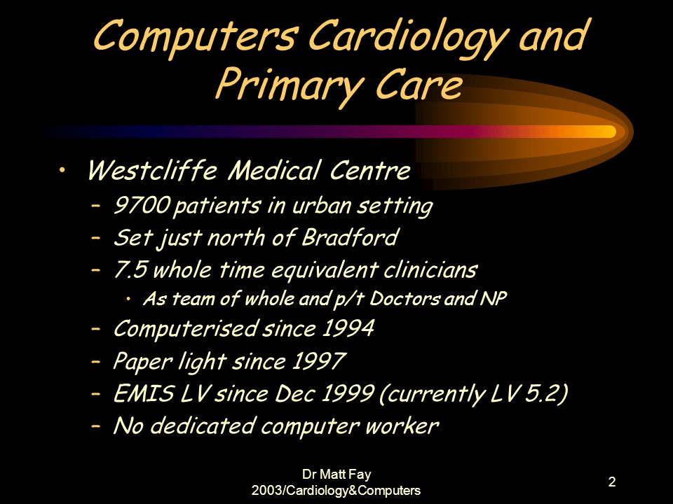 Computers Cardiology and Primary Care