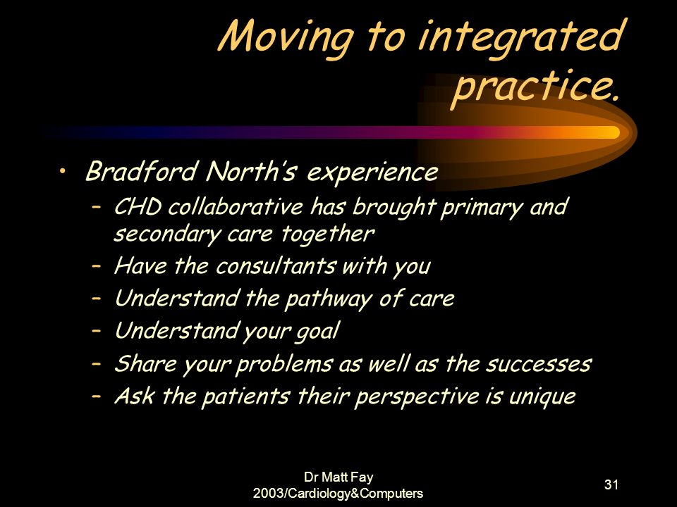 Moving to integrated practice.