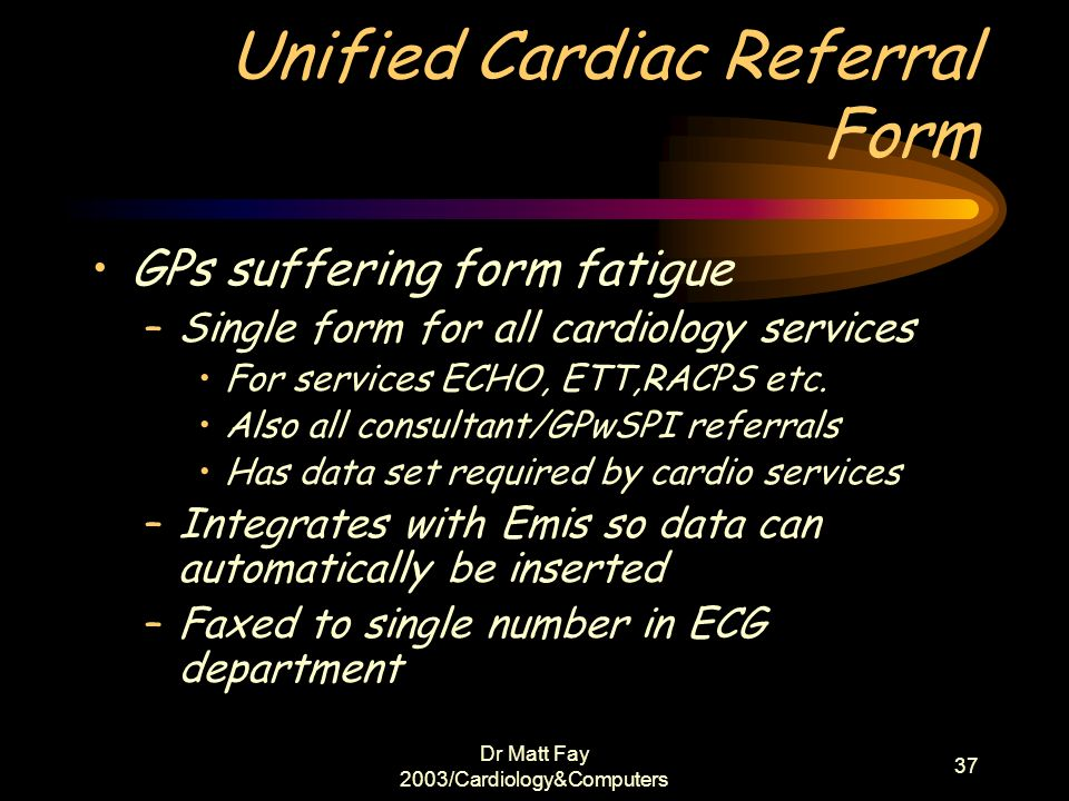 Unified Cardiac Referral Form